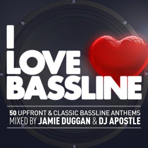 I Love Bassline
