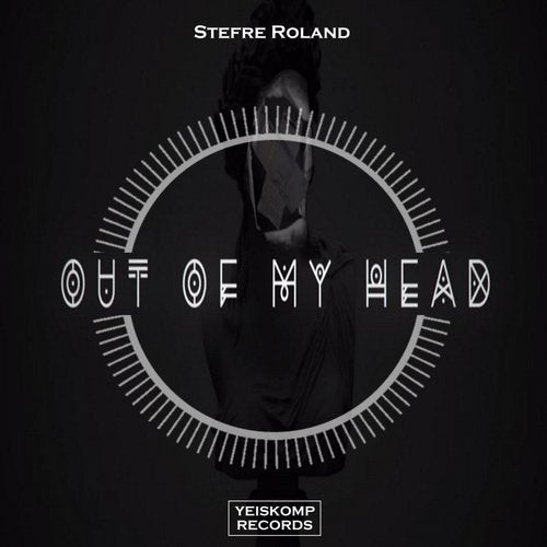 Stefre Roland - OUT OF MY HEAD