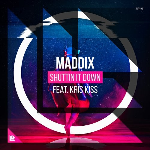 Shuttin It Down feat. Kriss Kiss