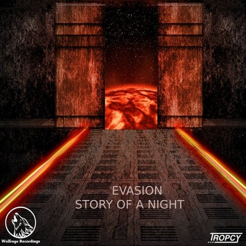 Evasion, Story of A Night (Part.1)