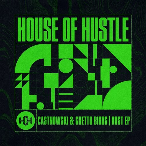 CastNowski, Ghetto Birds - Rust EP [HOH102]