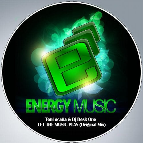Let The Music Play (Original Mix) by Toni Ocanya & DJ Desk
