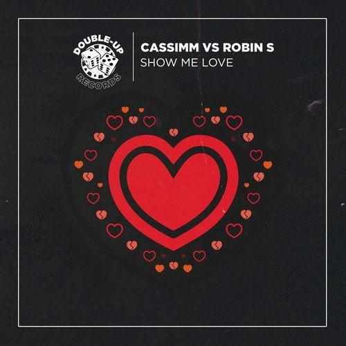 Show Me Love (CASSIMM Remixes)