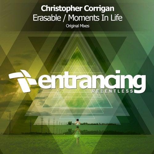 Christopher Corrigan - Erasable; Moments In Life (Original Mixes) [2020]