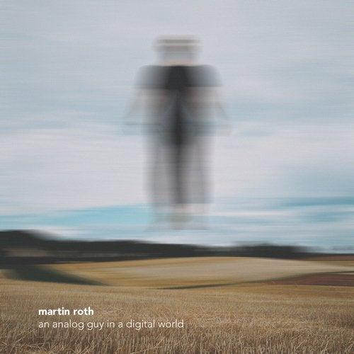 Martin Roth - An Analog Guy In A Digital World