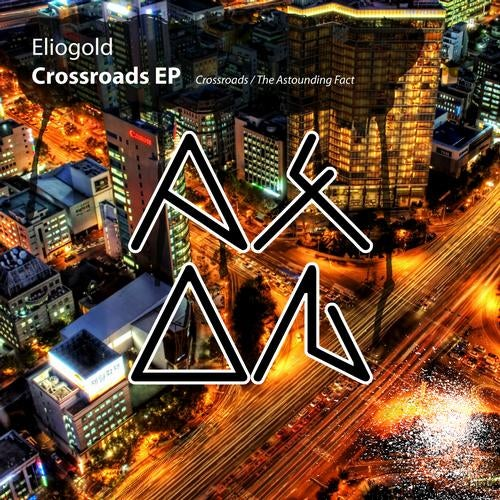 The Crossroads EP from Axon on Beatport