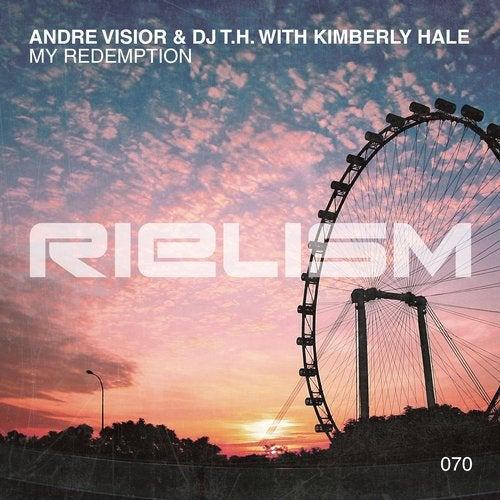 Andre Visior, DJ T.H., Kimberly Hale - My Redemption (Extended Mix) [Rielism]