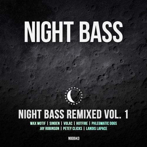 Night Bass Remixed Vol. 1