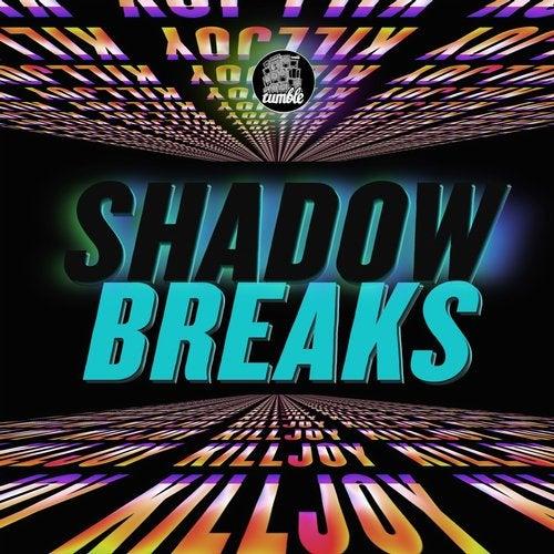 Shadow Breaks