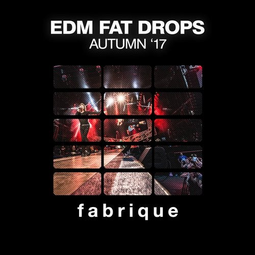 EDM Fat Drops (Autumn '17)