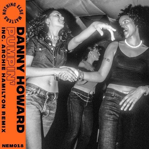 Pumpin' (Inc. Archie Hamilton Remix)