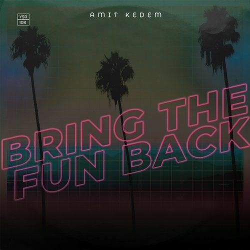 Bring the Fun Back