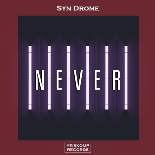 Syn Drome - NEVER