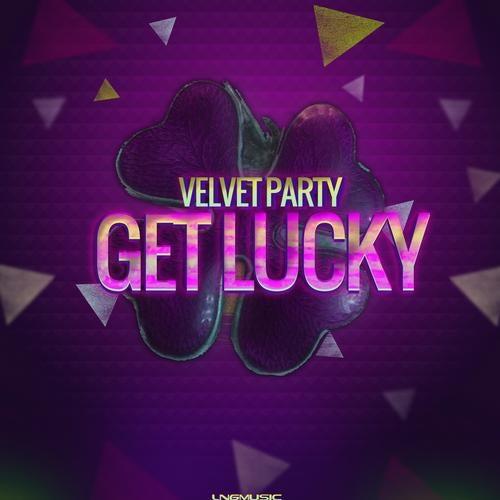 Velvet Party - Get Lucky