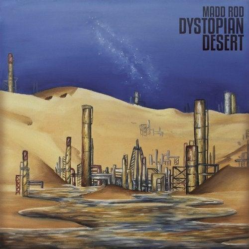 Dystopian Desert from Inner Shah Recordings on Beatport Image