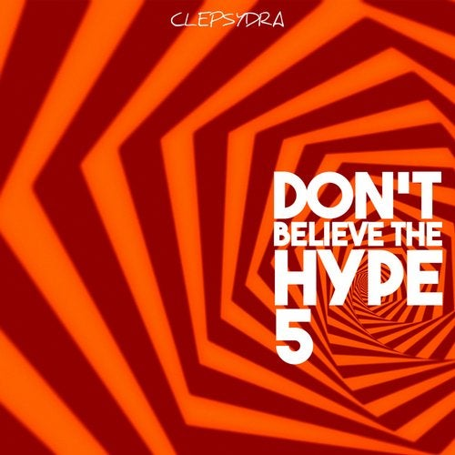 Don't Believe the Hype 5