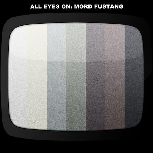 All Eyes On Mord Fustang