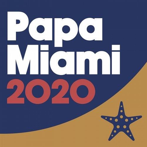 Papa Miami 2020