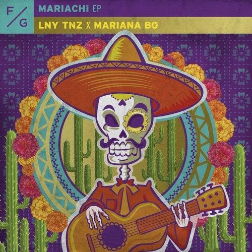 LNY TNZ x Mariana BO - Mariachi EP [FVCK017D]