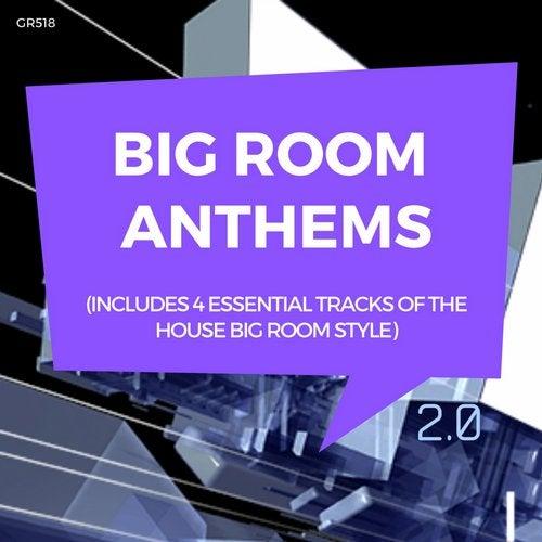 Big Room Anthems 2.0