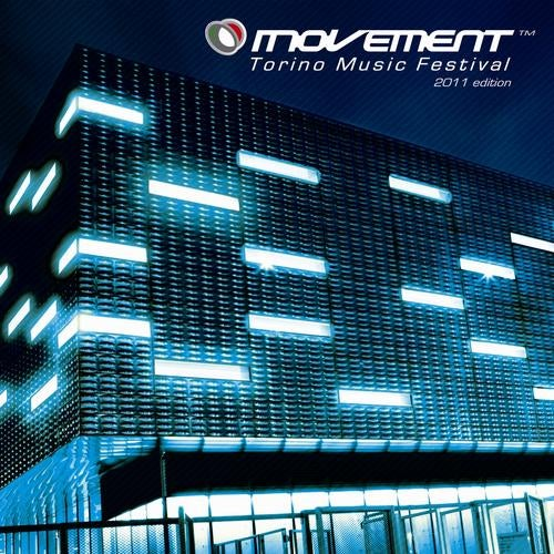 Movement - Torino Music Festival - 2011 Edition