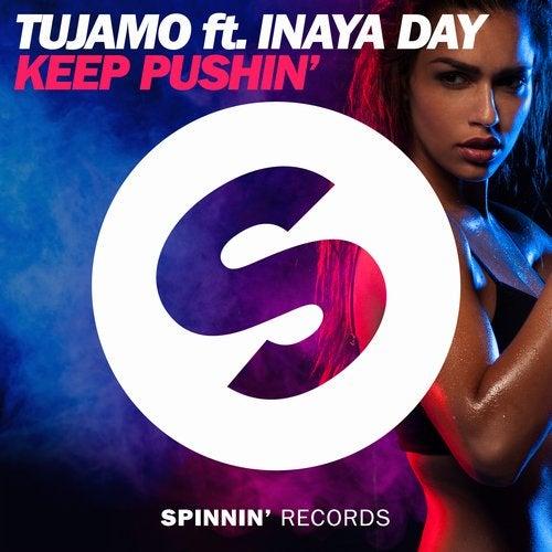 Keep Pushin' feat. Inaya Day