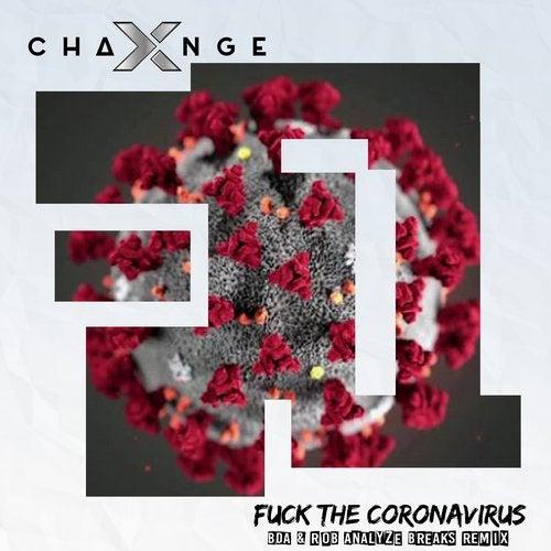 Fuck The Coronavirus