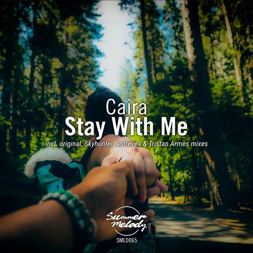 Caira - Stay with Me (Astrevea Remix) [2020]