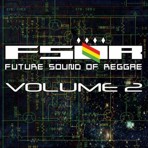 Future Sound Of Reggae Volume 2
