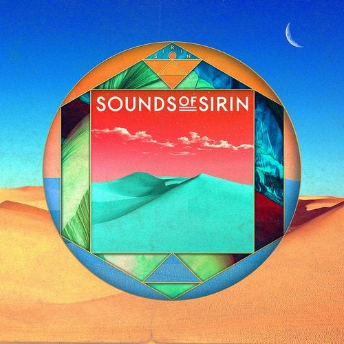 Bar 25 Music Presents: Sounds Of Sirin