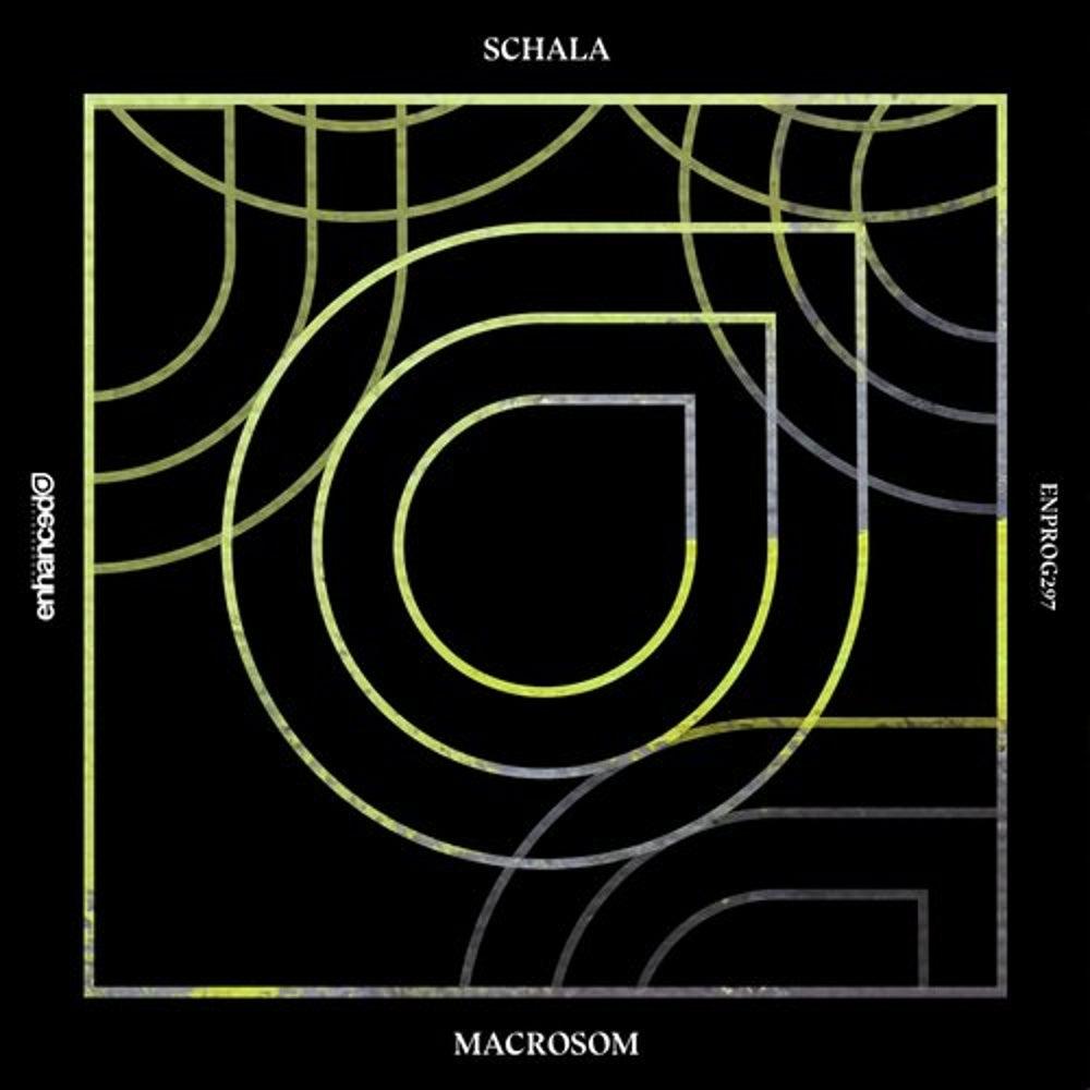 SCHALA - Macrosom (Extended Mix) [Enhanced Progressive]