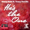 He's The One (Remixes) feat. Tracy Hamlin (Stacy Kidd House 4 Life Remixes)