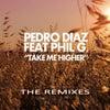 Take Me Higher feat. Phil G. (Ruben Santos Remix)