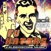 F.U. Haters (Original Mix)