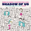 Shadow Of Us (Electronic Family 2019 Anthem) feat. Lara (Terry Da Libra Extended Remix)