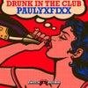 Drunk In The Club (Original Mix)