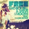 Free Feat. Seann Bowe (Nelson Remix)
