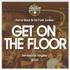 Get on the Floor (Original Mix)