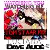 Watching You Watching Me (Tom Staar Remix)