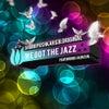 We Got The Jazz [Part 2] (Mr. V Remix)