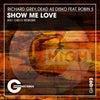 Show Me Love Feat. Robin S (2021 Disco Rework)