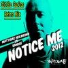 Notice Me (Little Carlos Retro Mix)