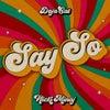 Say So (Original Mix)