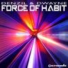 Force Of Habit (Vincent de Moor Remix)