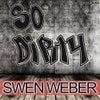 So Dirty (Original Mix)