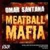 Meatball Mafia (Original Mix)