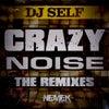 Crazy Noise (Drop Dead Red & Dj Cross Mix)