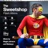 The Sweetshop feat. Caspa Codina (Magik Johnson Vocal Mix)