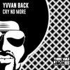 Cry No More (Original Mix)