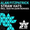 Straw Hats (Dustin Zahn's Flight 6240 Remix)